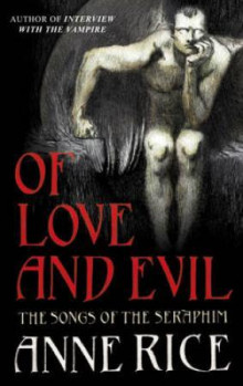 Of love and evil av Anne Rice (Heftet)