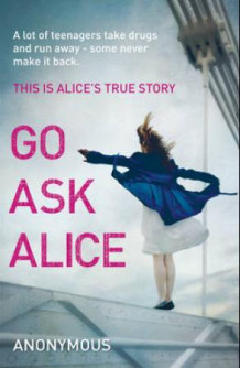 Go ask Alice (Heftet)