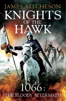 Knights of the Hawk av James Aitcheson (Heftet)
