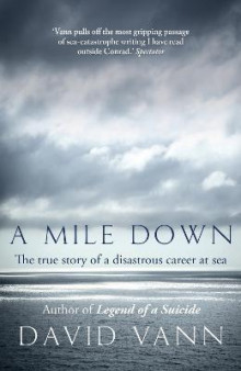 A Mile Down av David Vann (Heftet)