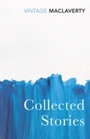 Collected Stories av Bernard MacLaverty (Heftet)