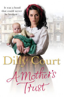 A Mother's Trust av Dilly Court (Innbundet)