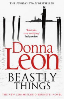 Beastly things av Donna Leon (Heftet)