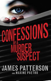 Confessions of a Murder Suspect av James Patterson (Heftet)