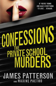 Confessions: The Private School Murders av James Patterson (Heftet)