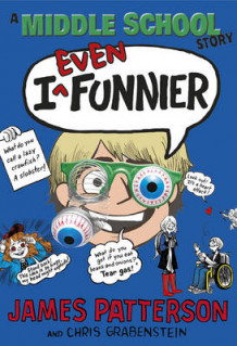 I Even Funnier: A Middle School Story av James Patterson (Innbundet)