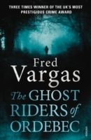 The Ghost Riders of Ordebec av Fred Vargas (Heftet)
