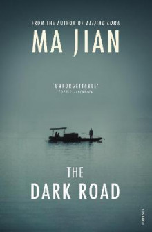 The Dark Road av Ma Jian (Heftet)