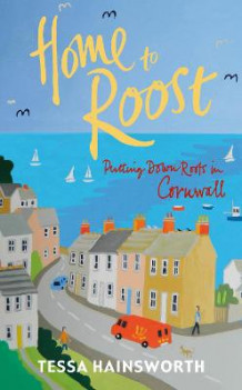 Home to Roost av Tessa Hainsworth (Heftet)