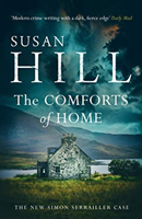 The Comforts of Home: Simon Serrailler Book 9 av Susan Hill (Heftet)