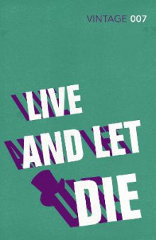 Live and Let Die av Ian Fleming (Heftet)