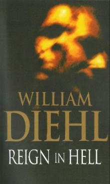 Reign In Hell av William Diehl (Heftet)