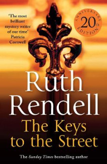 The Keys to the Street av Ruth Rendell (Heftet)