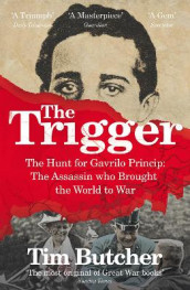 The Trigger av Tim Butcher (Heftet)