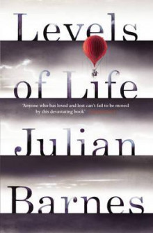 Levels of life av Julian Barnes (Heftet)