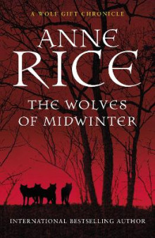The Wolves of Midwinter av Anne Rice (Heftet)