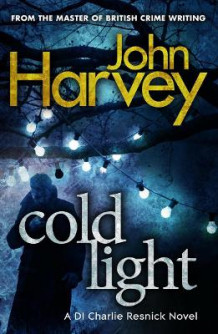 Cold Light av John Harvey (Heftet)