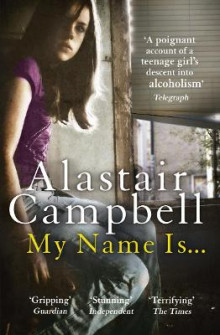 My Name Is... av Alastair Campbell (Heftet)