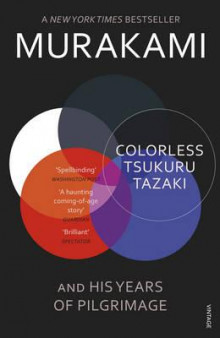 Colorless Tsukuru Tazaki and his years of pilgrimage av Haruki Murakami (Heftet)