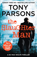 The Slaughter Man av Tony Parsons (Heftet)