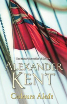 Colours Aloft! av Alexander Kent (Heftet)
