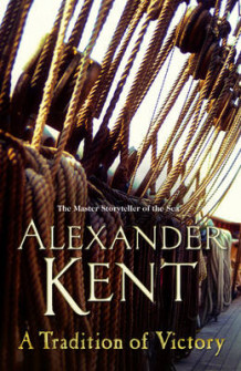 Tradition of victory av Alexander Kent (Heftet)