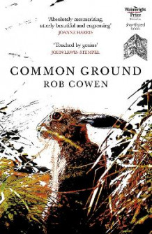 Common Ground av Rob Cowen (Heftet)
