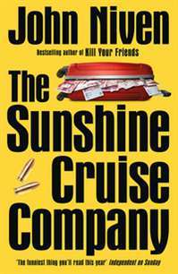 The Sunshine Cruise Company av John Niven (Heftet)