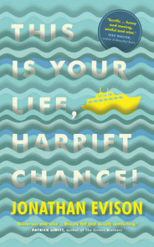 This is your life, harriet chance! av Jonathan Evison (Heftet)