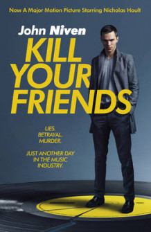 Kill Your Friends av John Niven (Heftet)