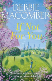 If Not for You av Debbie Macomber (Heftet)
