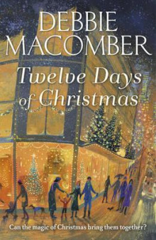 Twelve Days of Christmas av Debbie Macomber (Heftet)