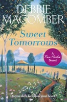 Sweet Tomorrows av Debbie Macomber (Heftet)