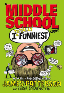 I Totally Funniest: A Middle School Story av James Patterson (Innbundet)