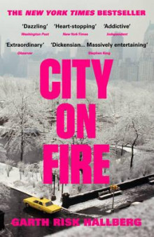 City on fire av Garth Risk Hallberg (Heftet)