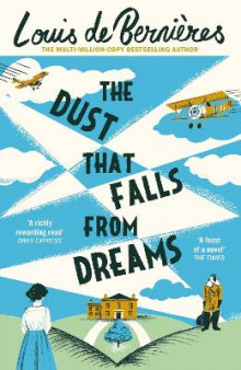 The Dust That Falls from Dreams av Louis de Bernieres (Heftet)