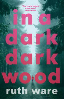In a dark, dark wood av Ruth Ware (Heftet)