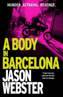 A Body in Barcelona av Jason Webster (Heftet)