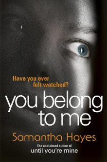You Belong to Me av Samantha Hayes (Heftet)