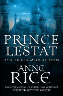 Prince Lestat and the Realms of Atlantis av Anne Rice (Heftet)