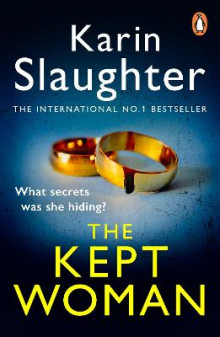 The Kept Woman av Karin Slaughter (Heftet)
