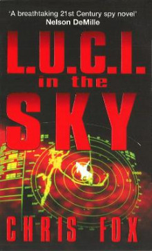 L.U.C.I in The Sky av Chris Fox (Heftet)