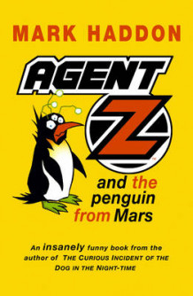 Agent Z and the Penguin from Mars av Mark Haddon (Heftet)
