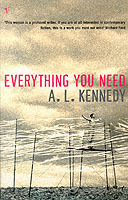 Everything you need av A.L. Kennedy (Heftet)