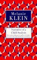 Narrative of a Child Analysis av The Melanie Klein Trust og Melanie Klein (Heftet)