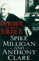 Depression and How to Survive it av Spike Milligan og Anthony W. Clare (Heftet)