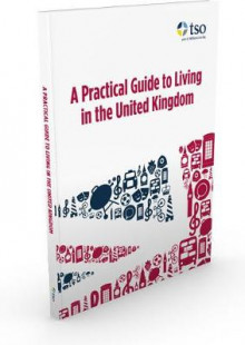 A Practical Guide to Living in the United Kingdom av Jenny Wales, Stationery Office og TSO (Heftet)