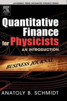Quantitative Finance for Physicists av Anatoly B. Schmidt (Innbundet)