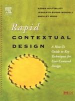 Rapid Contextual Design av Karen Holtzblatt, Jessamyn Burns Wendell og Shelley Wood (Heftet)