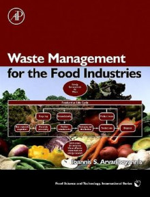 Waste Management for the Food Industries av Ioannis S. Arvanitoyannis (Innbundet)
